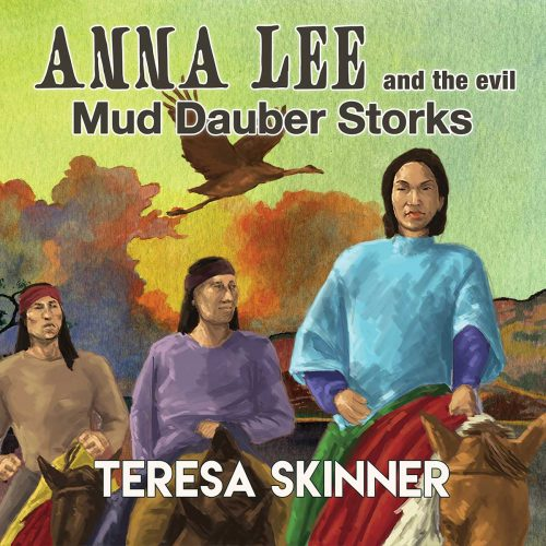 Anna Lee and the Evil Mud Dauber Storks
